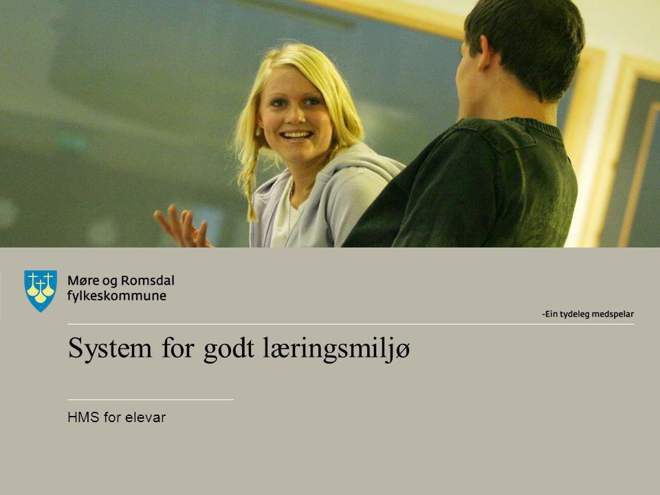 System for godt læringsmiljø HMS for elevar