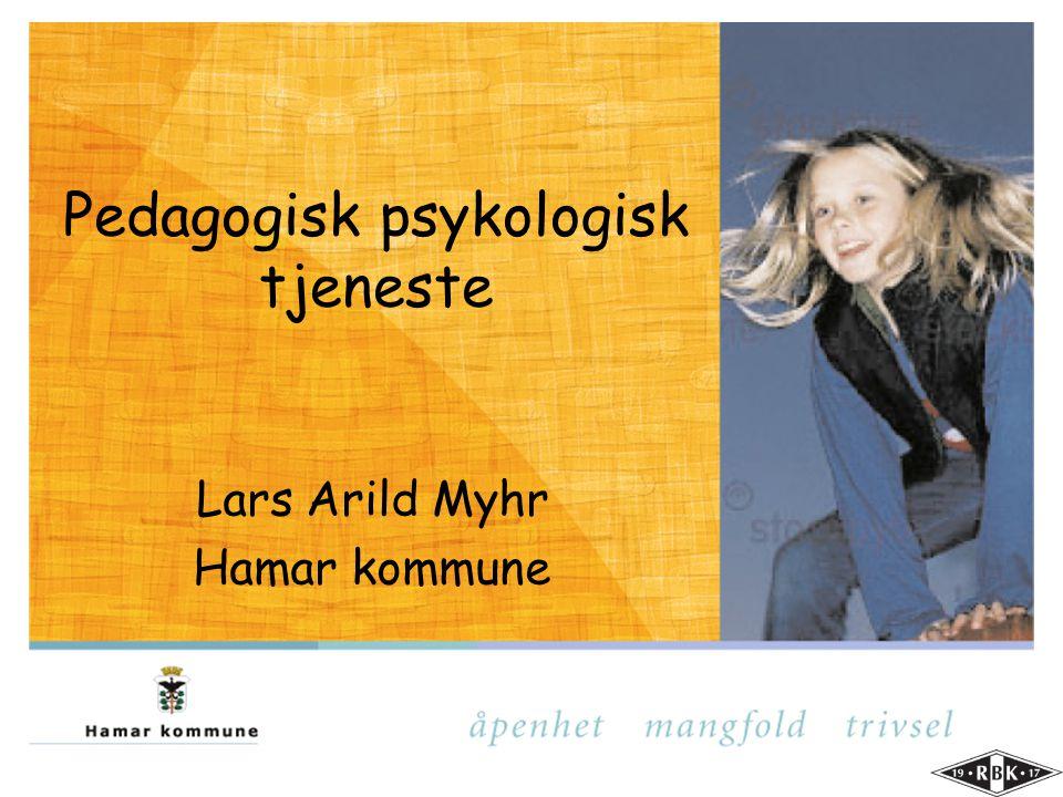 Pedagogisk psykologisk tjeneste Lars Arild Myhr Hamar kommune