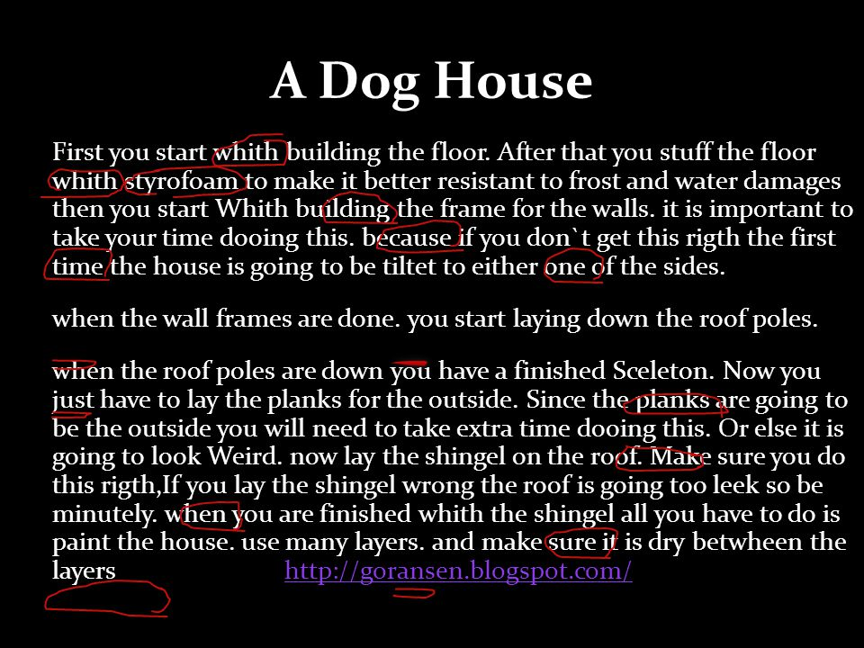 A Dog House First you start whith building the floor.