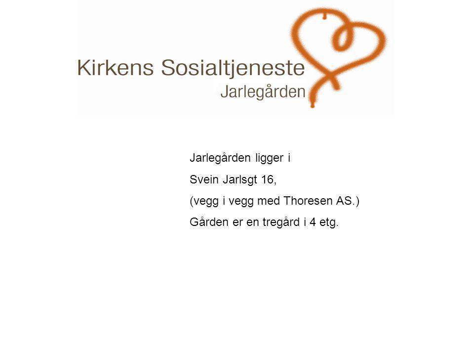 . Jarlegården ligger i Svein Jarlsgt 16, (vegg i vegg med Thoresen AS.) Gården er en tregård i 4 etg.