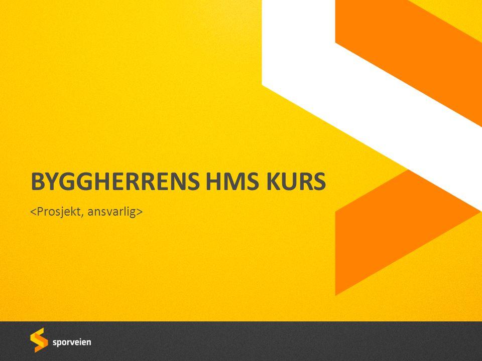 | BYGGHERRENS HMS KURS