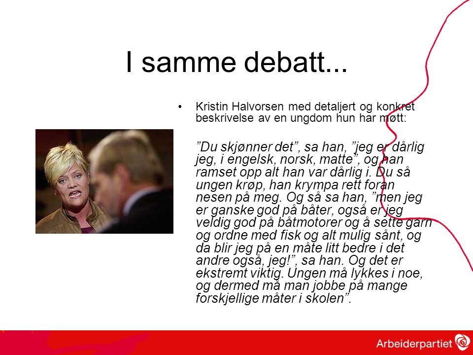 I samme debatt...