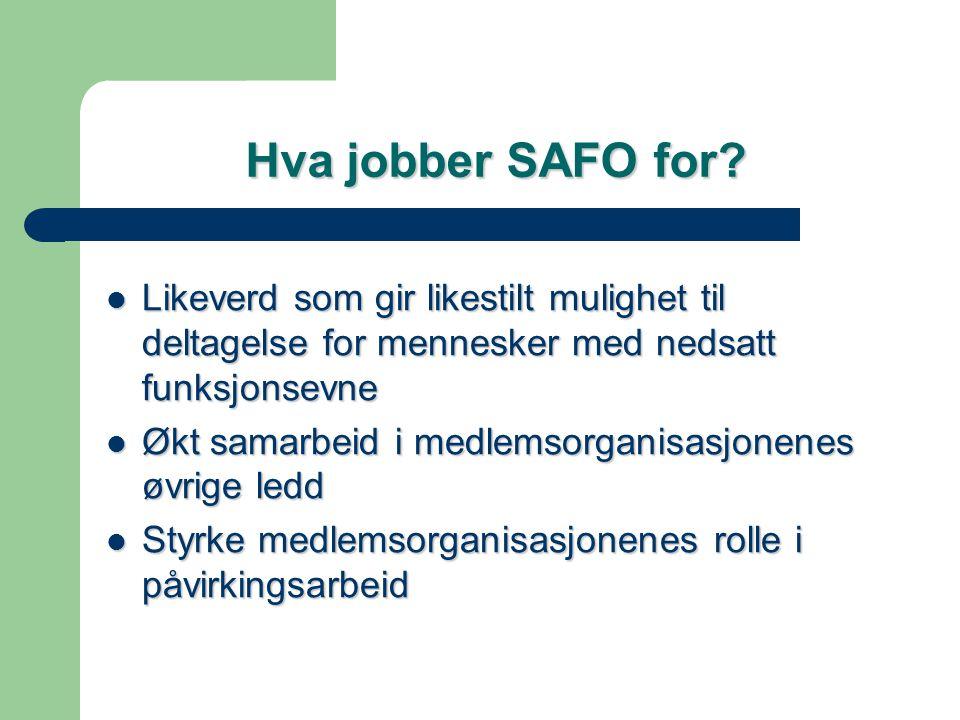 Hva jobber SAFO for.