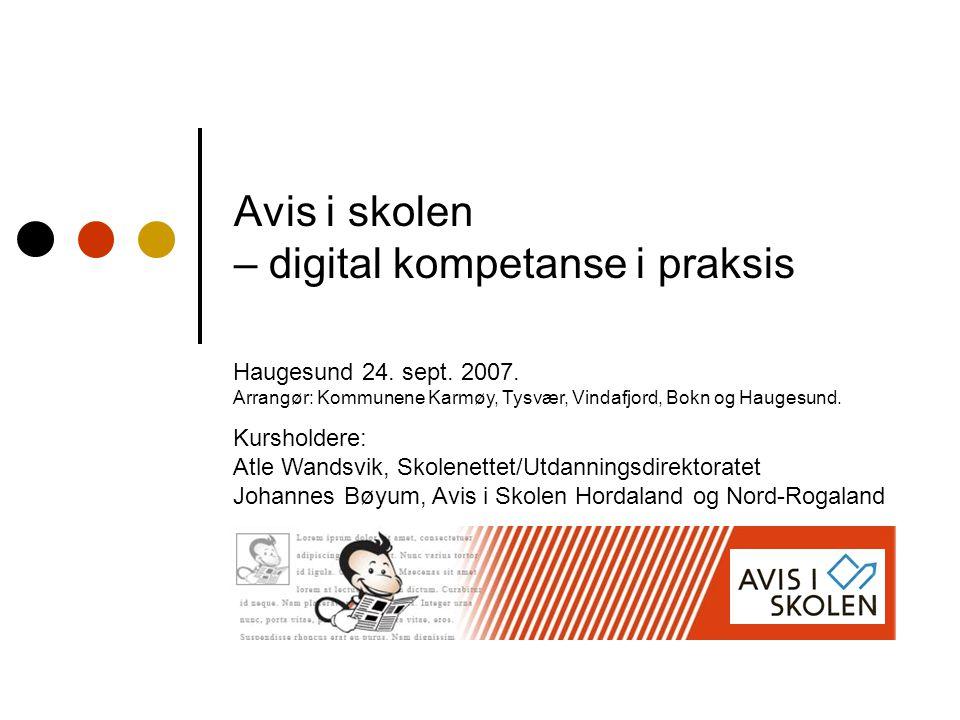 Avis i skolen – digital kompetanse i praksis Haugesund 24.