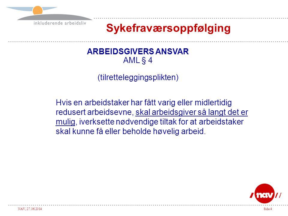 NAV, 27.06.2014Side 15 Nytt fra 1.