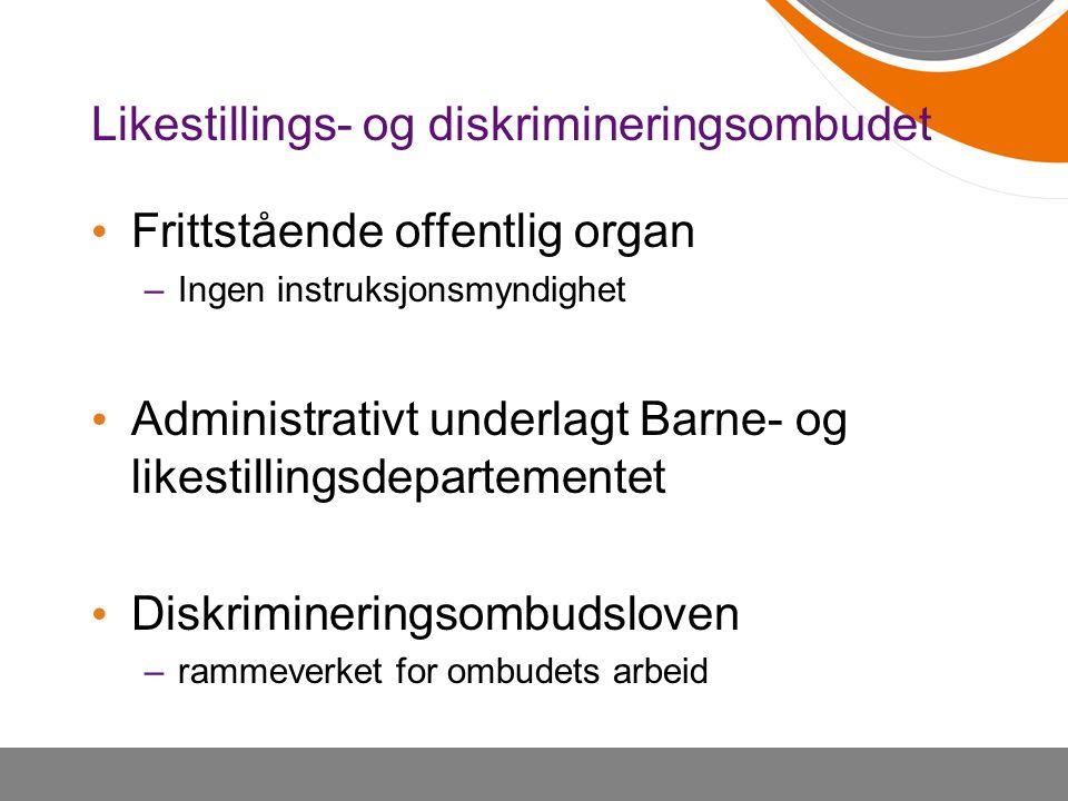 Ombudets roller • Lovhåndheverrolle –Uttalelser –Juridisk veiledning –Tilsyn • Kompetanse- og pådriverrolle –Arbeid for å fremme likebehandling