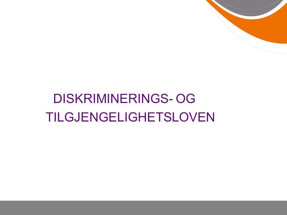 DISKRIMINERINGS- OG TILGJENGELIGHETSLOVEN