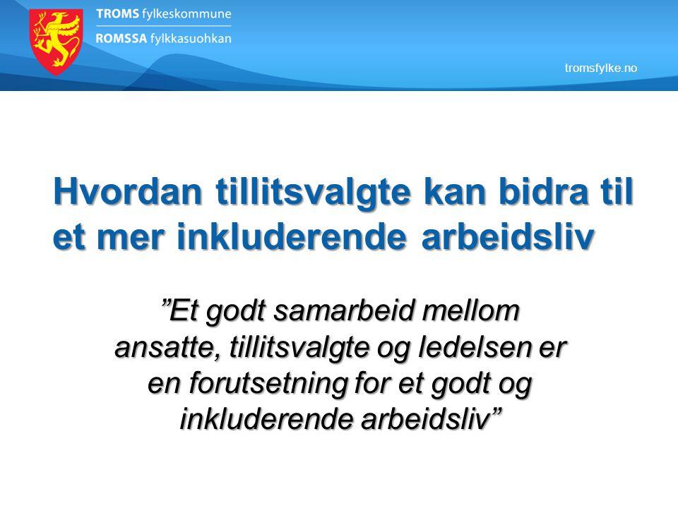 tromsfylke.no Agenda:  Inkluderende arbeidsliv (IA)  Utviklingen IA-avtalen i perioden 2001 t.o.m.