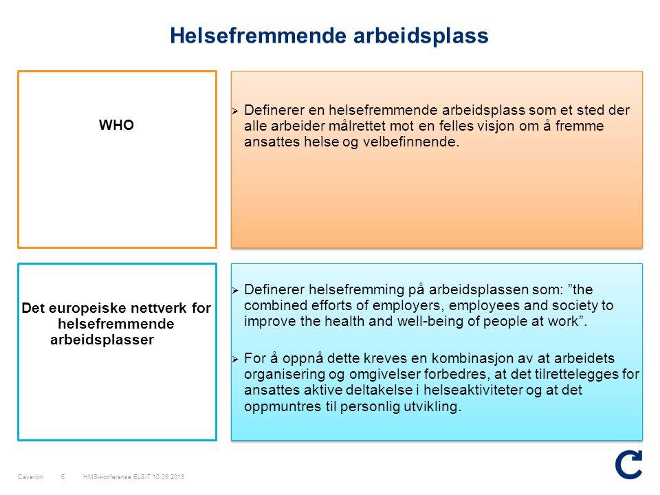 Caverion Praktisk eksempel på skade-/ulykkesforebyggende arbeid etter samhandlingsmetoden Problemstilling HMS-konferanse EL&IT 10.09.201327 I 2012 var 80% av ulykkene i Oslo relatert til rørleggerne i prosjekt og service.