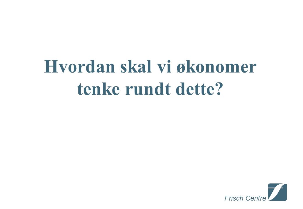 Frisch Centre Populasjon født i Norge med to norskfødte foreldre, bosatt hele året, alder 30-61.