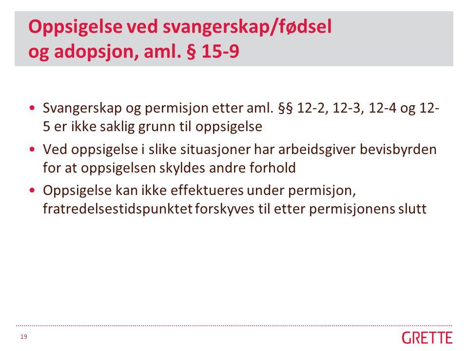 Oppsigelse ved svangerskap/fødsel og adopsjon, aml.