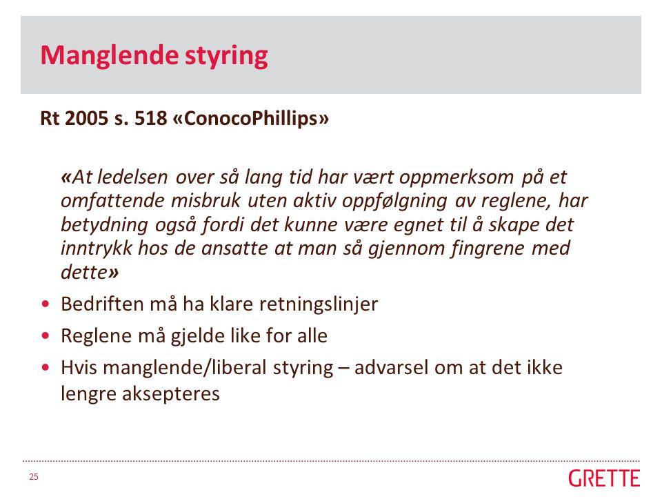 Manglende styring Rt 2005 s.