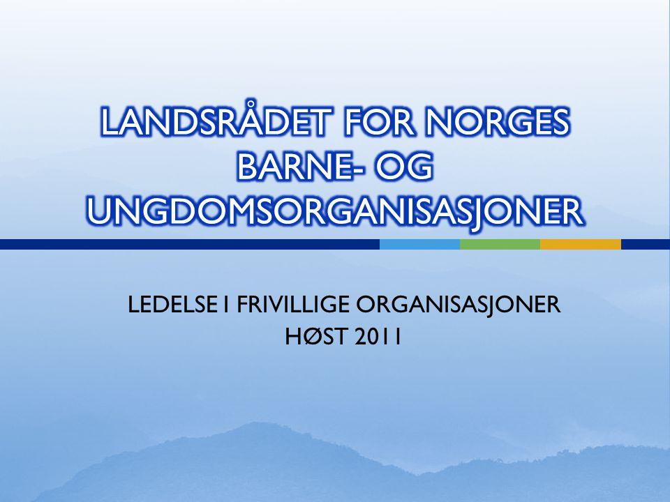 LEDELSE I FRIVILLIGE ORGANISASJONER HØST 2011
