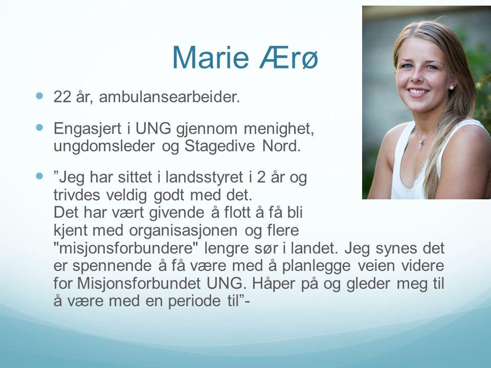 Marie Ærø  22 år, ambulansearbeider.