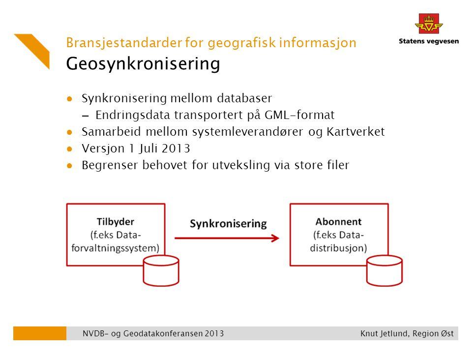 Geosynkronisering ● Synkronisering mellom databaser – Endringsdata transportert på GML-format ● Samarbeid mellom systemleverandører og Kartverket ● Ve