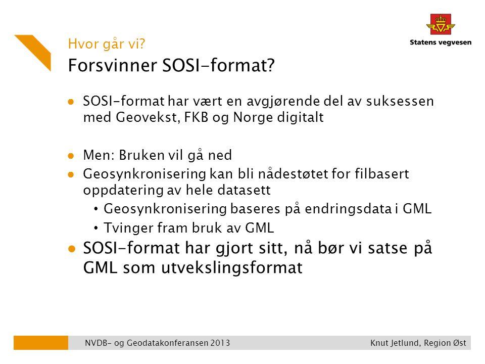Forsvinner SOSI-format? ● SOSI-format har vært en avgjørende del av suksessen med Geovekst, FKB og Norge digitalt ● Men: Bruken vil gå ned ● Geosynkro