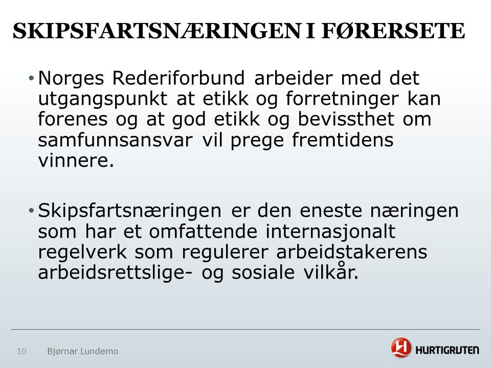 SKIPSFARTSNÆRINGEN I FØRERSETE • Norges Rederiforbund arbeider med det utgangspunkt at etikk og forretninger kan forenes og at god etikk og bevissthet