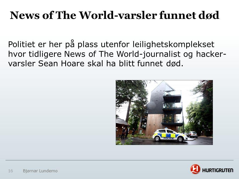 News of The World-varsler funnet død Politiet er her på plass utenfor leilighetskomplekset hvor tidligere News of The World-journalist og hacker- vars