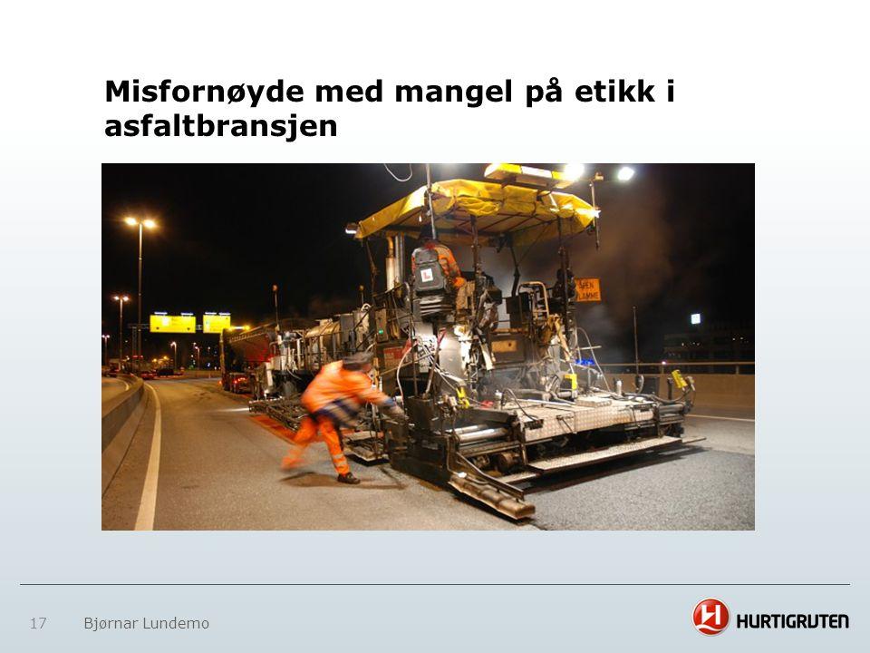 17 Bjørnar Lundemo Misfornøyde med mangel på etikk i asfaltbransjen