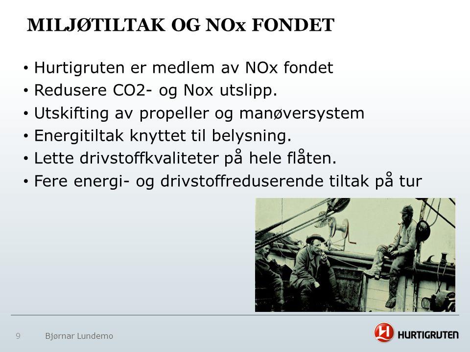 9 MILJØTILTAK OG NOx FONDET • Hurtigruten er medlem av NOx fondet • Redusere CO2- og Nox utslipp. • Utskifting av propeller og manøversystem • Energit