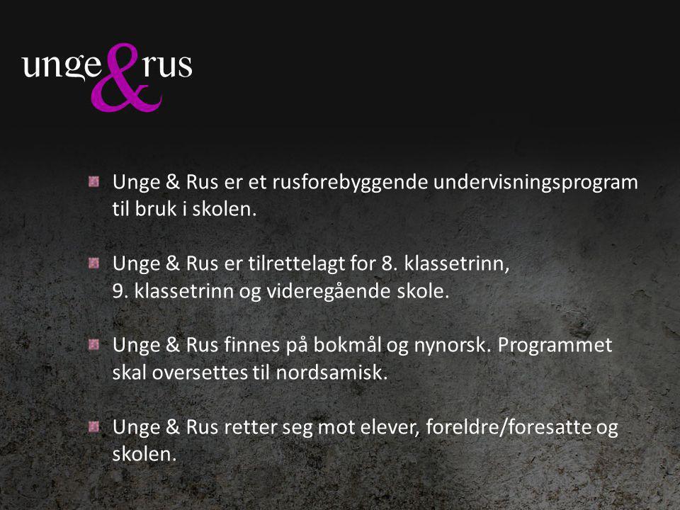 Målene med Unge & Rus – 9.