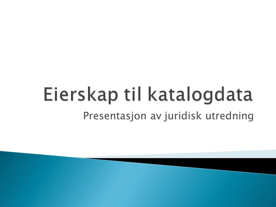 Presentasjon av juridisk utredning
