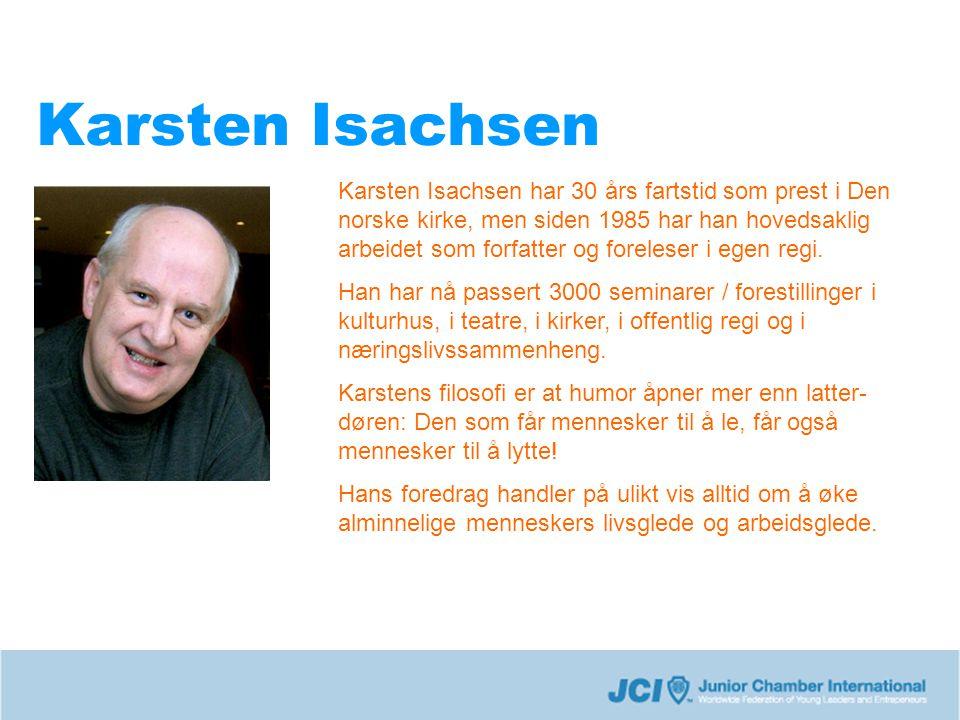 Karsten Isachsen Karsten Isachsen har 30 års fartstid som prest i Den norske kirke, men siden 1985 har han hovedsaklig arbeidet som forfatter og foreleser i egen regi.