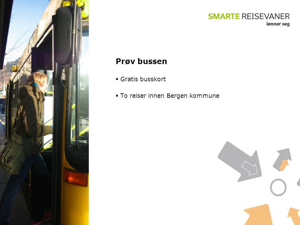 Prøv bussen  Gratis busskort  To reiser innen Bergen kommune