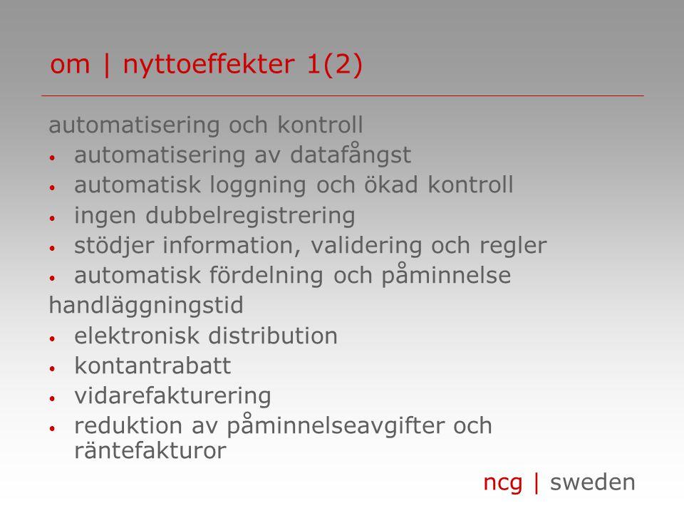 ncg | sweden om | lösningen administratör huvudbok/betalning tolkning bokföring/kontroll ankomst- registrering slutattest datafångst attestering medhj