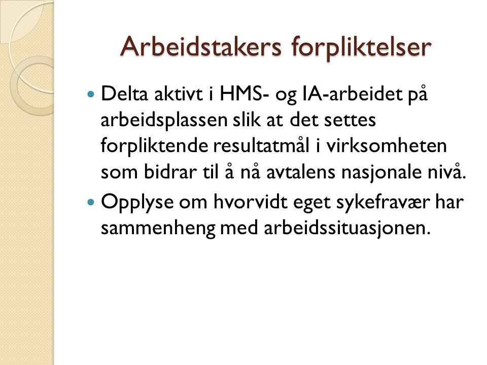 Samarbeid AT og rektor :  Tillitsvalgte skal sitte i Arbeidsmiljøgruppen på skolen ( sammen med VO).