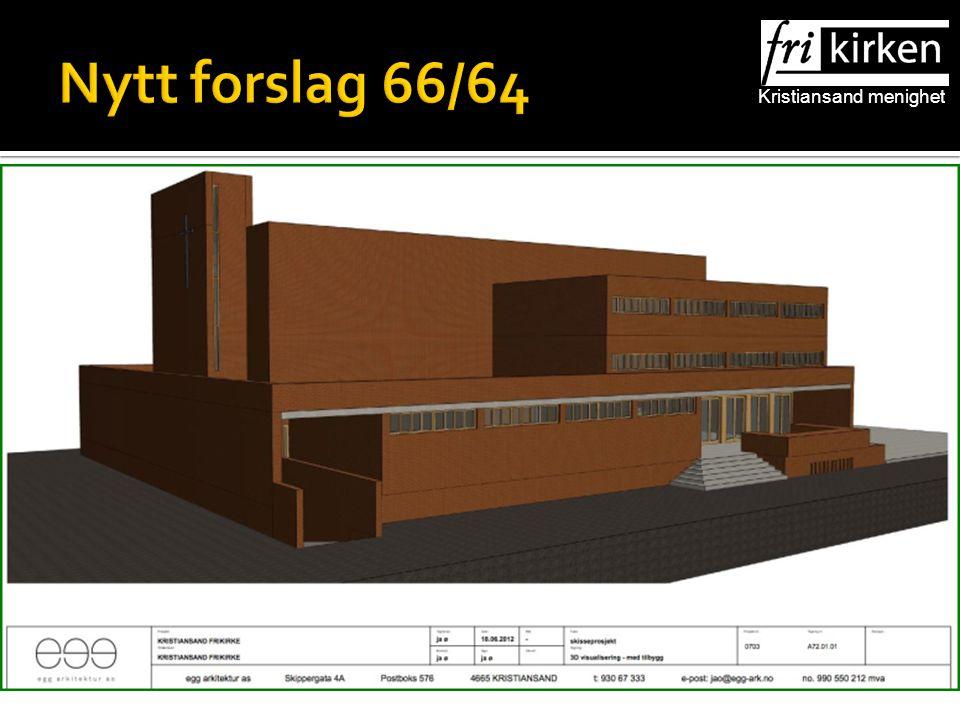 Kristiansand menighet Nytt forslag 66/64