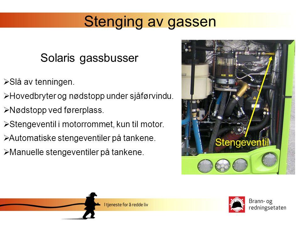Stenging av gassen Solaris gassbusser  Slå av tenningen.  Hovedbryter og nødstopp under sjåførvindu.  Nødstopp ved førerplass.  Stengeventil i mot