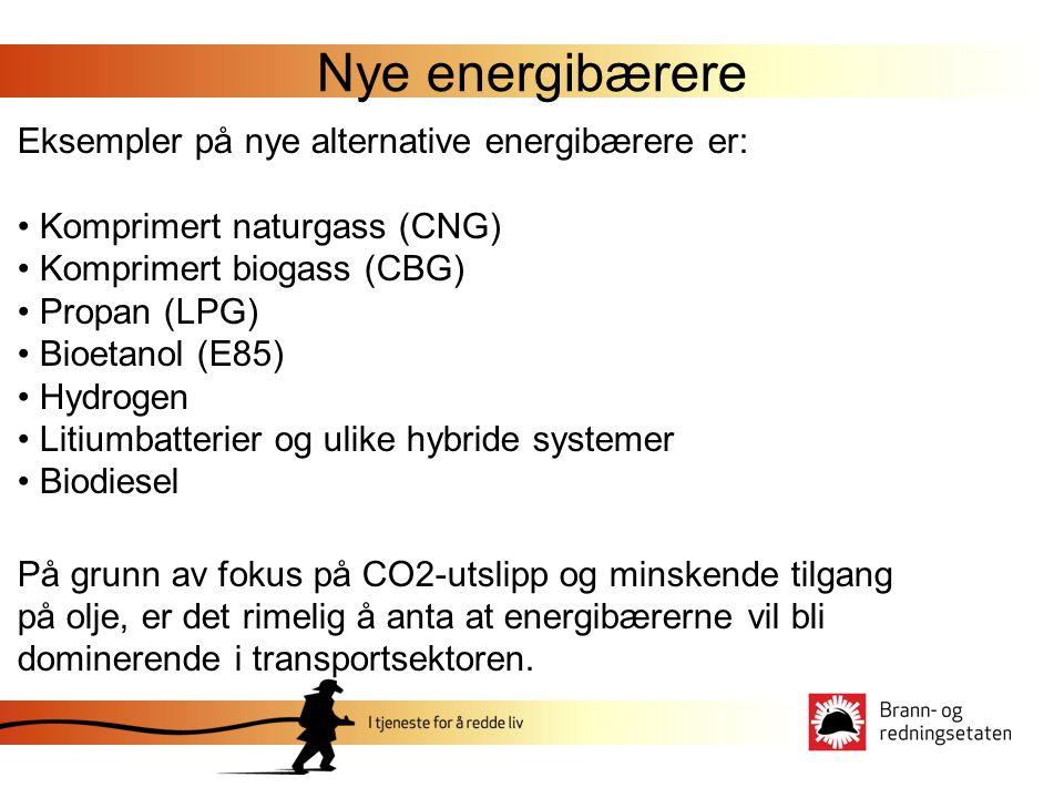 Nye energibærere Eksempler på nye alternative energibærere er: • Komprimert naturgass (CNG) • Komprimert biogass (CBG) • Propan (LPG) • Bioetanol (E85) • Hydrogen • Litiumbatterier og ulike hybride systemer • Biodiesel På grunn av fokus på CO2-utslipp og minskende tilgang på olje, er det rimelig å anta at energibærerne vil bli dominerende i transportsektoren.