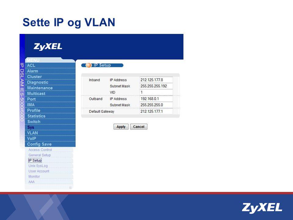 Sette IP og VLAN