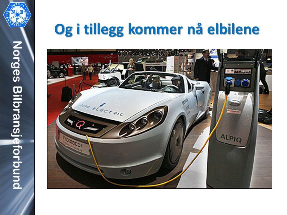 Norges Bilbransjeforbund Og i tillegg kommer nå elbilene