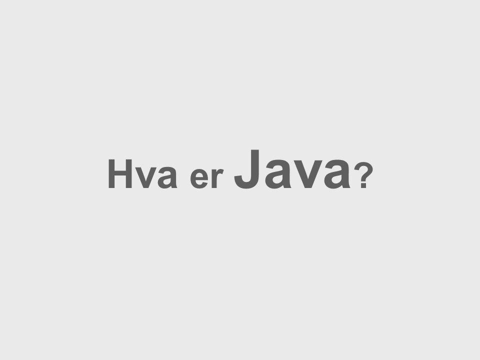 Hva er Java ?