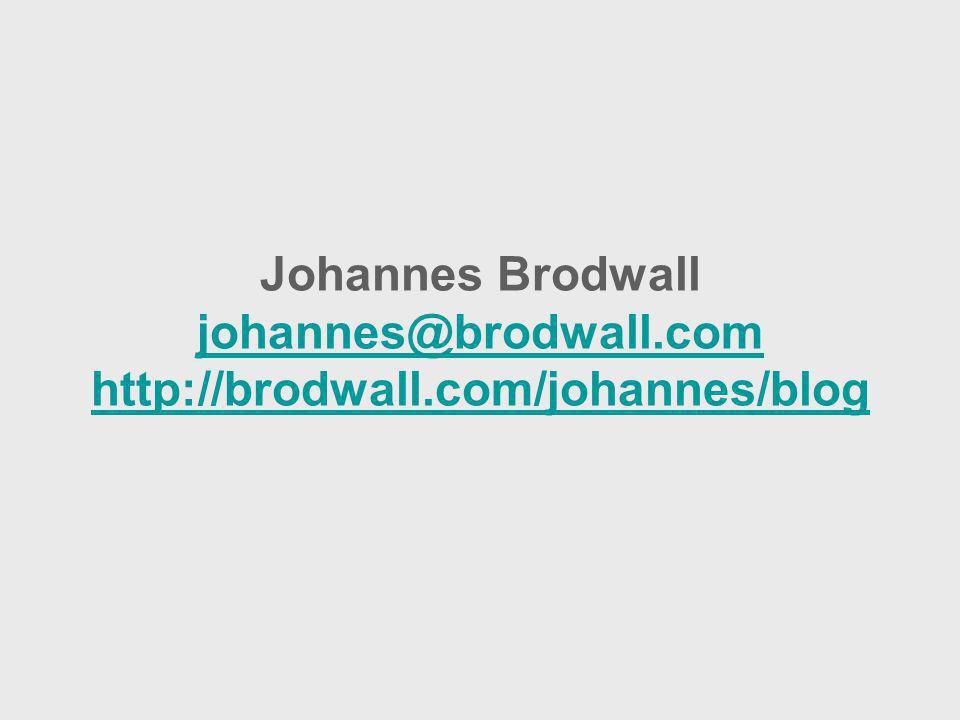 Johannes Brodwall johannes@brodwall.com http://brodwall.com/johannes/blog