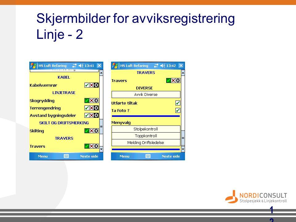 12 Skjermbilder for avviksregistrering Linje - 2