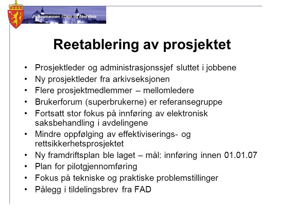 Fylkesmannen i Oslo og Akershus Hovedsaker som ble gjennomgått •Hva innebærer elektronisk arkiv- og saksbehandling.