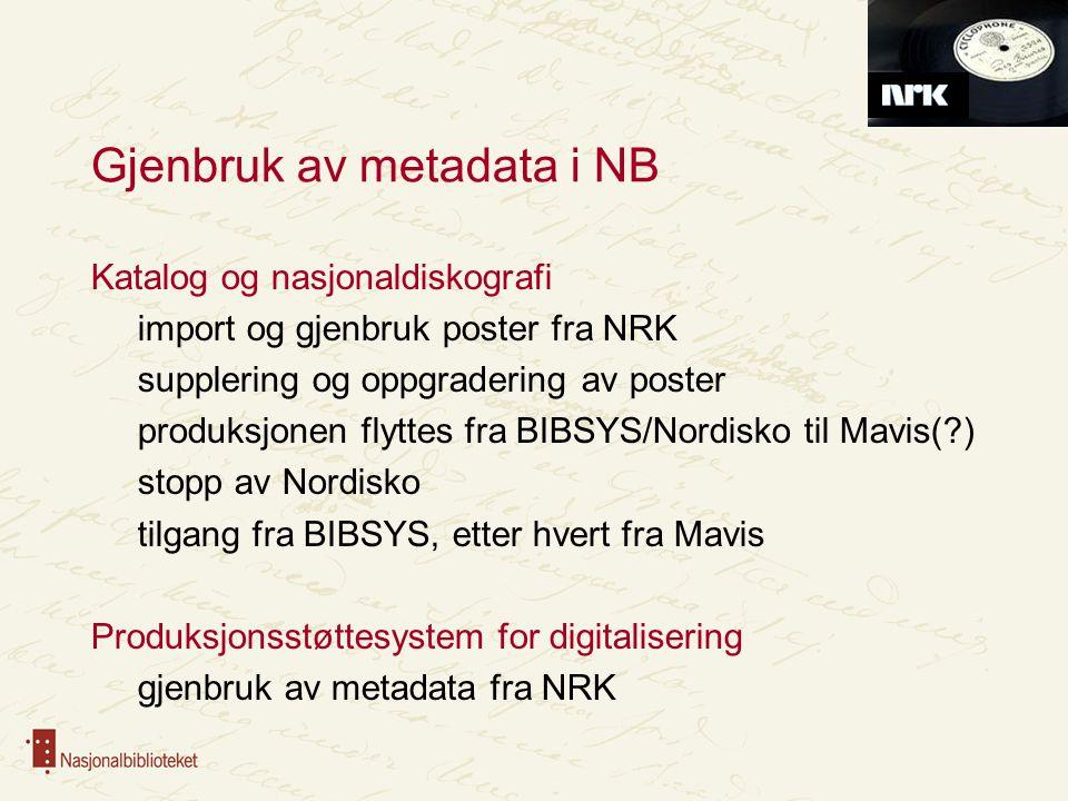 BIBSYS Norbok Hamsun Samisk • BIBSYS gjør data tilgjengelig via OAI-PMH • NB importerer data • NB lager egen presentasjon og søkegrensesnitt Tema- bibliografi i NB
