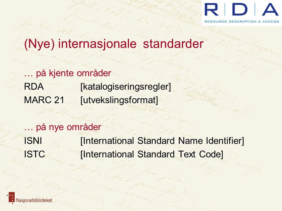 RDA (Resource Description and Access) Nye angloamerikanske katalogiseringsregler Fordeler For alle materialtyper, FRBR-tilpasset Kritiske røster Lite nytt, for store valgmuligheter DNK kritisk i høringsuttalelsen