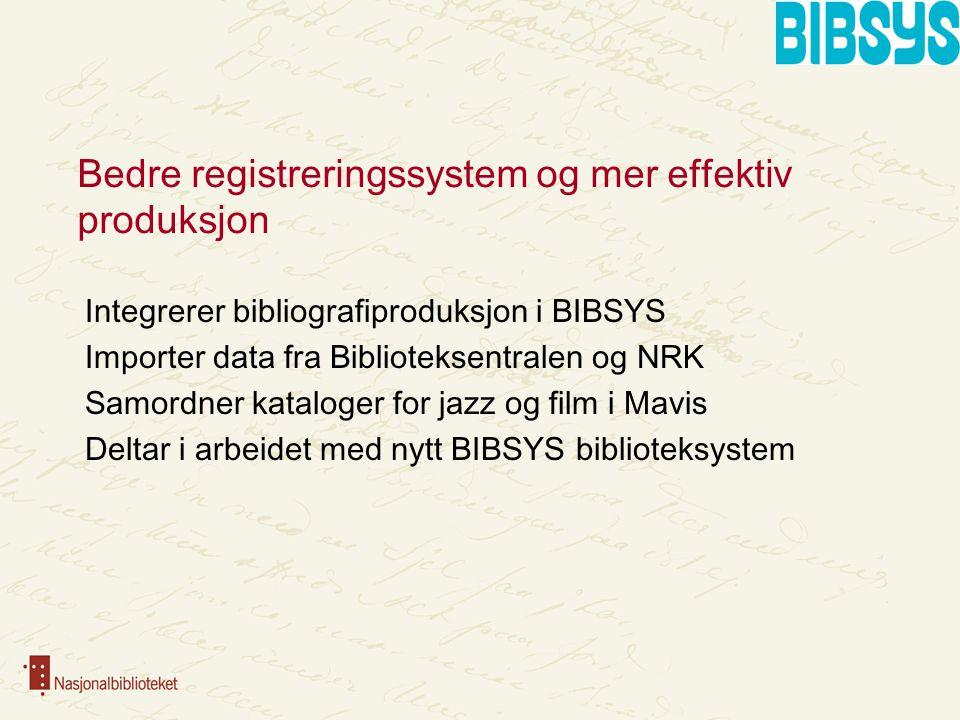 Bibliografier i Nasjonalbiblioteket Nasjonalbibliografier • Samisk bibliografi • Norbok • Nordisko • Norper • Norart • Nornoter Temabibliografier • Hamsun-bibliografi • Bjørnson-bibliografi • …