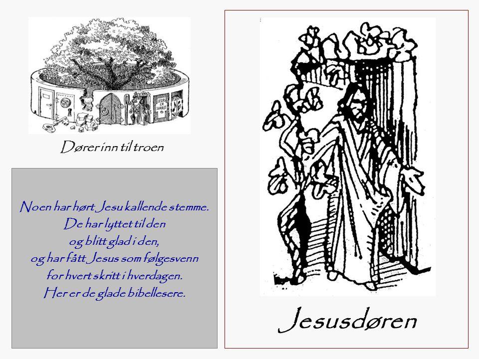 Noen har hørt Jesu kallende stemme. De har lyttet til den og blitt glad i den, og har fått Jesus som følgesvenn for hvert skritt i hverdagen. Her er d