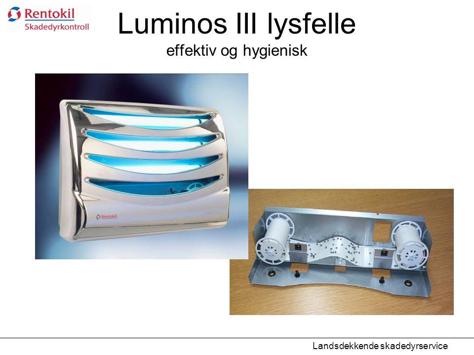 Luminos III lysfelle effektiv og hygienisk Landsdekkende skadedyrservice