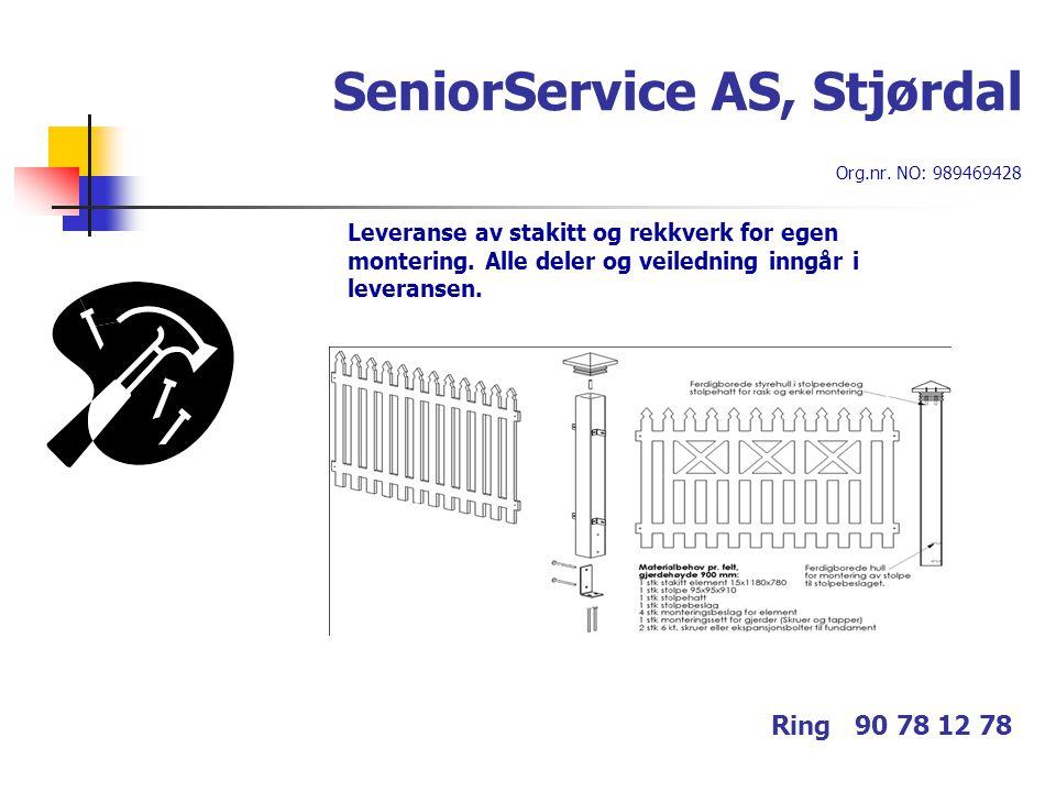 SeniorService AS, Stjørdal Org.nr. NO: 989469428 Ring 90 78 12 78 Leveranse av stakitt og rekkverk for egen montering. Alle deler og veiledning inngår