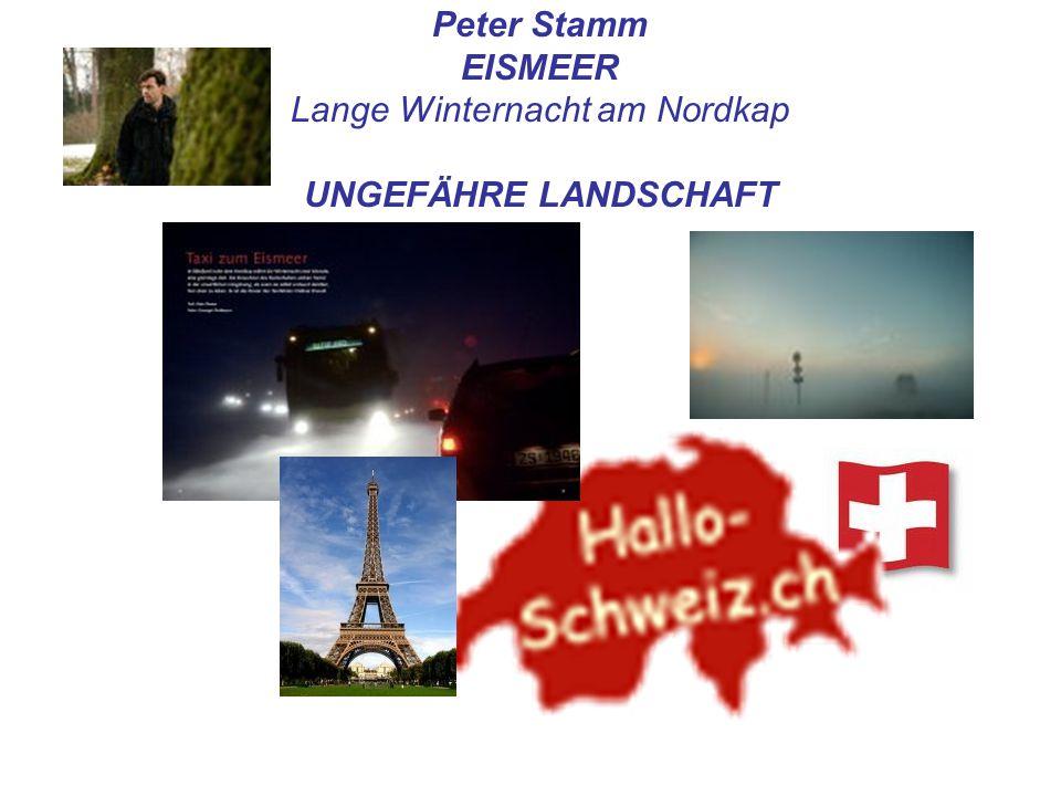 Peter Stamm EISMEER Lange Winternacht am Nordkap UNGEFÄHRE LANDSCHAFT