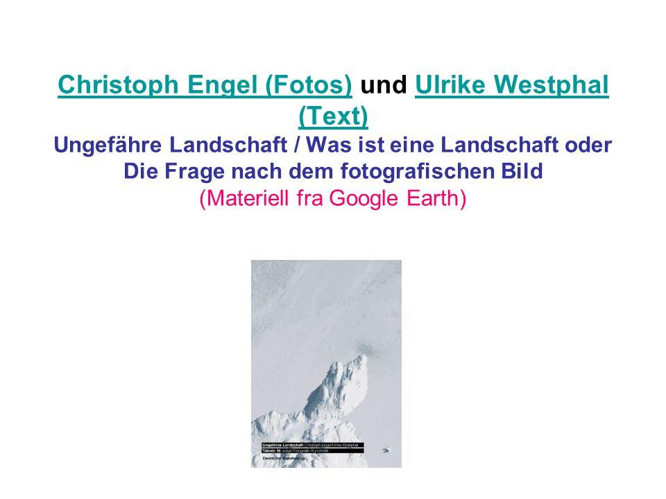 Christoph Engel (Fotos)Christoph Engel (Fotos) und Ulrike Westphal (Text) Ungefähre Landschaft / Was ist eine Landschaft oder Die Frage nach dem fotog