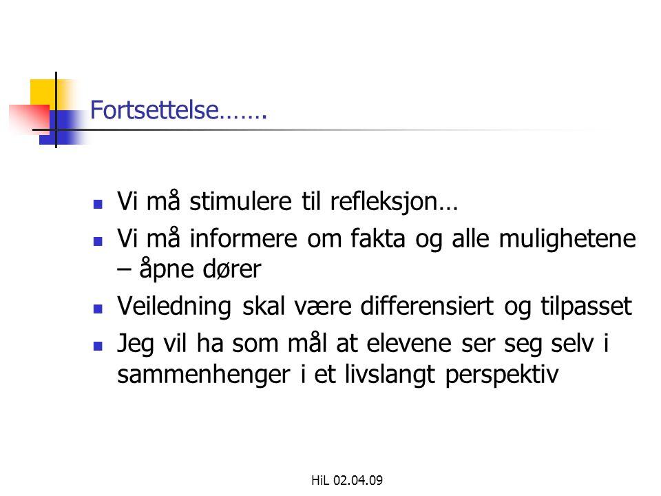 HiL 02.04.09 Fortsettelse…….