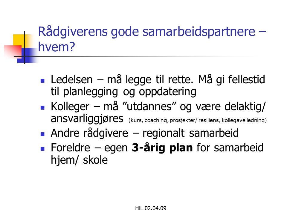 HiL 02.04.09 Rådgiverens gode samarbeidspartnere – hvem.