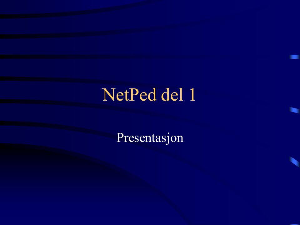 NetPed del 1 Presentasjon